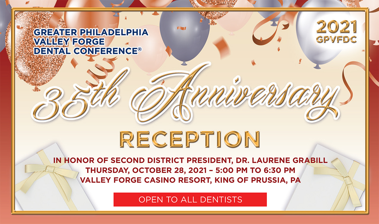Valley Forge Dental Conference 35th Anniversary Reception